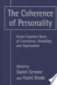 The coherence of personality: social-cognitive bases of consistency, variability, and organization