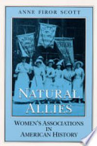 Natural allies :women's associations in American history