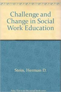 Challenge and change in social work education :toward a world view