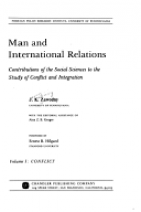 Man and international relations; contributions of the social sciences to the study of conflict and integration